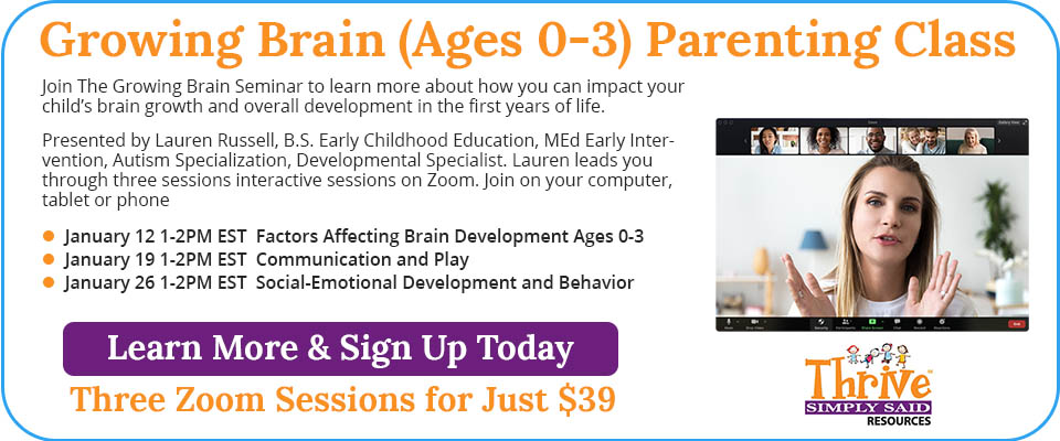 Growing Brain (0-3) Parenting Class